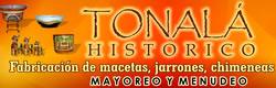 Tonala Historico - La historia hecha artesania