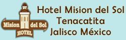 Hotel Mision del Sol - Tenacatita Jalisco