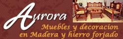 Aurora Muebles Rusticos de Madera