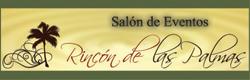Salon de Eventos Rincon de las Palmas
