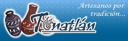Tonatlan - Artesanos por tradicion